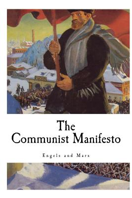 The Communist Manifesto: Manifesto of the Communist Party Cover Image