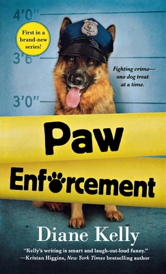 Cover for Paw Enforcement (Paw Enforcement Novel #1)