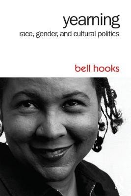 Yearning: Race, Gender, and Cultural Politics Cover Image