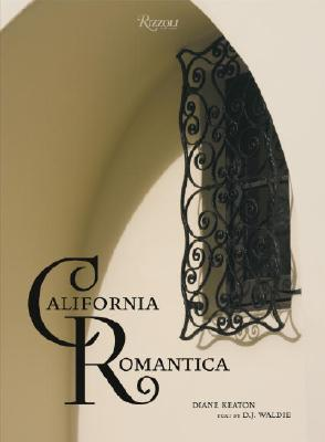 California Romantica: Spanish Colonial and Mission-Style Houses Cover Image