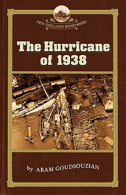 Hurricane of 1938 (New England Remembers) Cover Image