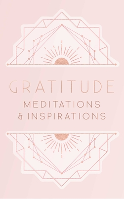 Gratitude: Meditations and Inspirations Cover Image