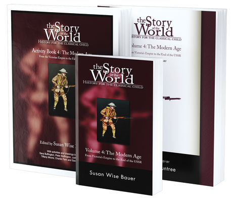 Story of the World, Vol. 4 Bundle: History for the Classical Child: The Modern Age; Text, Activity Book, and Test & Answer Key Cover Image