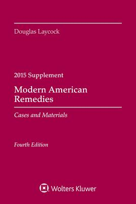 Modern American Remedies: Cases and Materials: 2015 Case Supplement Cover Image