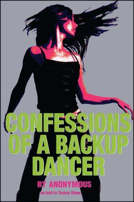Confessions of a Backup Dancer Cover Image