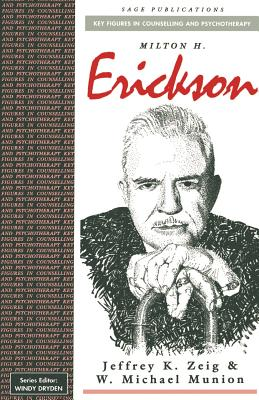 Milton H Erickson (Key Figures in Counselling and Psychotherapy) Cover Image