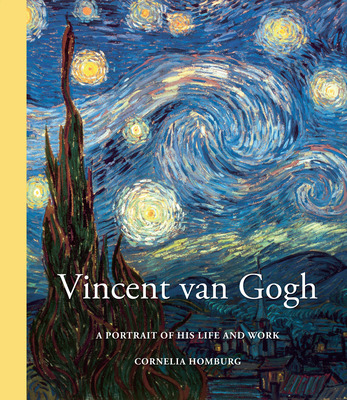 Vincent Van Gogh: A Portrait of His Life and Work Cover Image