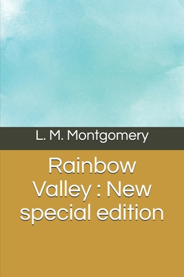Rainbow Valley: New special edition Cover Image
