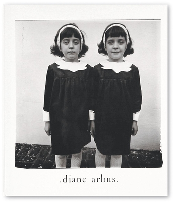 Diane Arbus: An Aperture Monograph: Fortieth-Anniversary Edition Cover Image