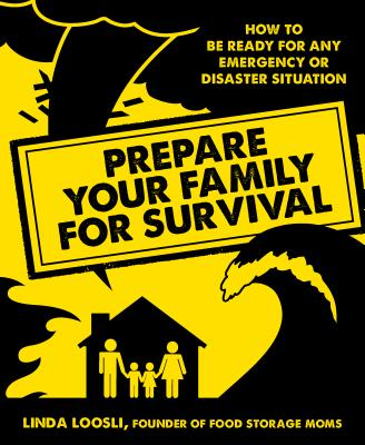 Prepare Your Family for Survival Cover