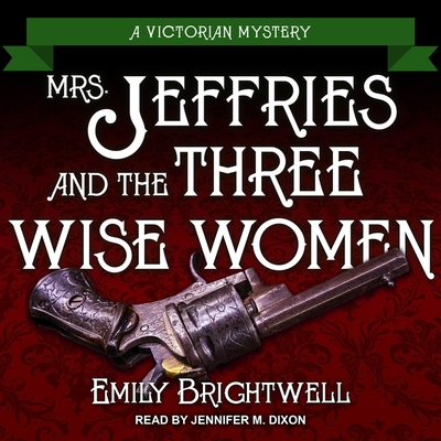 Mrs. Jeffries and the Three Wise Women (Victorian Mystery #36) Cover Image