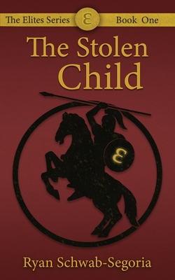 The Elites: The Stolen Child Cover Image