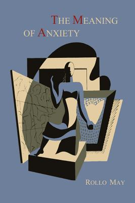 The Meaning of Anxiety [1950 First Edition] Cover Image