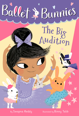 Ballet Bunnies #5: The Big Audition Cover Image