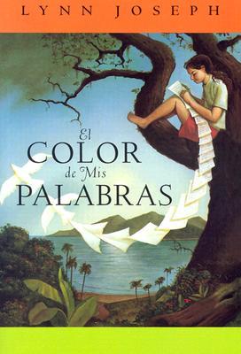 El Color de mis Palabras = The Color of My Words Cover Image