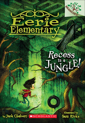 Recess Is a Jungle! (Eerie Elementary #3) Cover Image