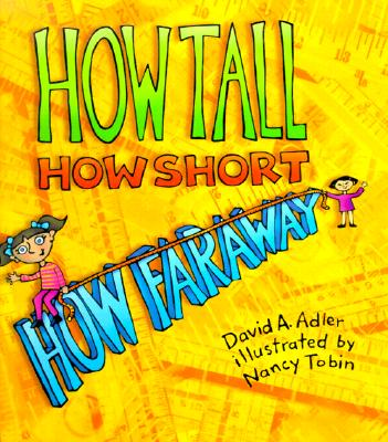 How Tall, How Short, How Faraway? Cover