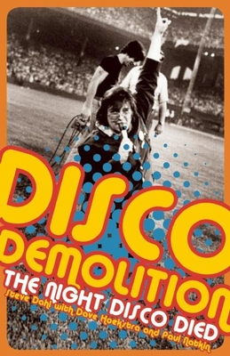 Disco Demolition: The Night Disco Died Cover Image