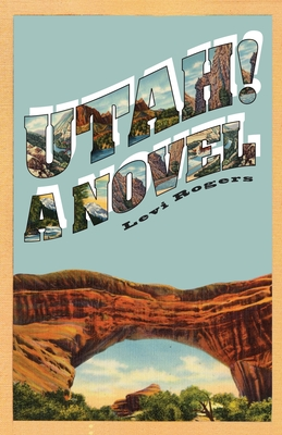 Utah! A Novel Cover Image