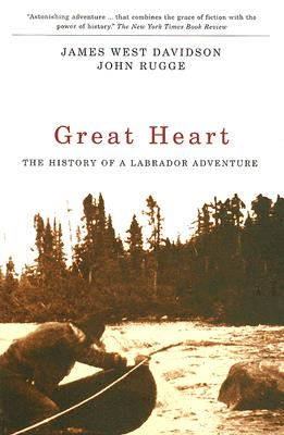 Great Heart: The History of a Labrador Adventure Cover Image