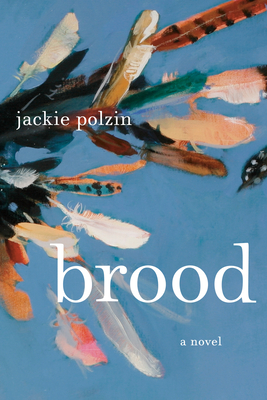 Brood: A Novel Cover Image