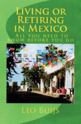 Living or Retiring in Mexico: All you need to know before you go Cover Image