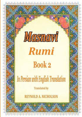 Masnavi: Book 2: In Farsi with English Translation Cover Image