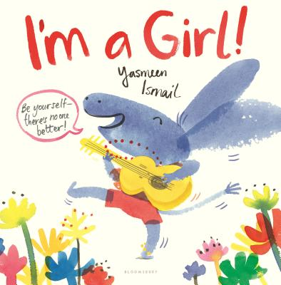 I'm a Girl by Yasmeen Ismail