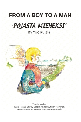 From a Boy to a Man: Pojasta Mieheksi Cover Image