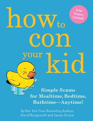 How to Con Your Kid Cover