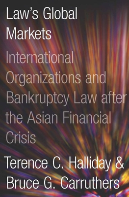 Bankrupt: Global Lawmaking and Systemic Financial Crisis Cover Image