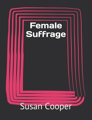 Female Suffrage Cover Image