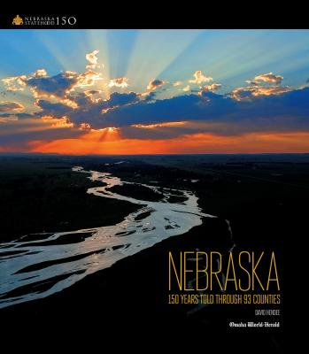 NEBRASKA: 150 YEARS TOLD THROUGH 93 COUNTIES Cover Image
