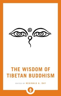 The Wisdom of Tibetan Buddhism (Shambhala Pocket Library #10) Cover Image