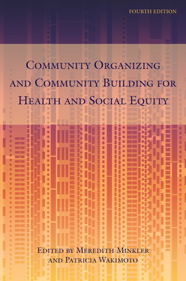 Community Organizing and Community Building for Health and Social Equity Cover Image