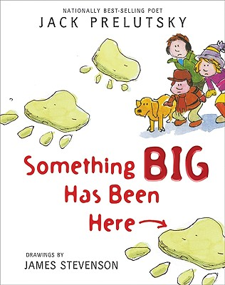 Cover for Something Big Has Been Here