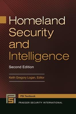 Homeland Security and Intelligence (Praeger Security International) Cover Image