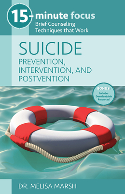 Suicide: Prevention, Intervention, and Postven Tion: Brief Counseling Techniques That Work Cover Image