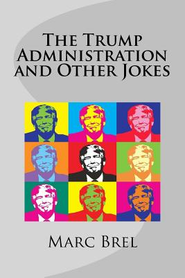 The Trump Administration and Other Jokes Cover Image