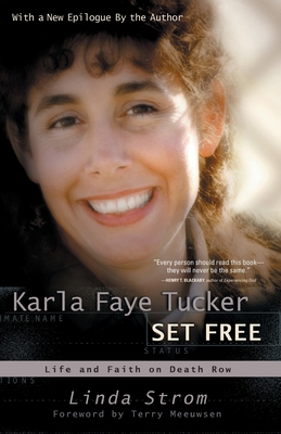 Karla Faye Tucker Set Free Cover
