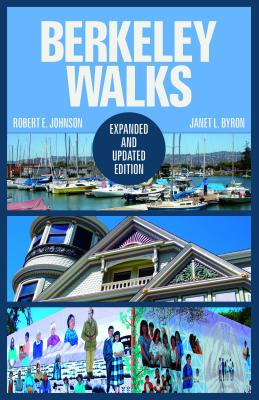 Berkeley Walks: Expanded and Updated Edition Cover Image