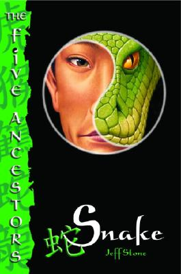 The Five Ancestors Book 3: Snake Cover Image