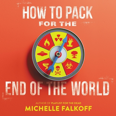 How to Pack for the End of the World Lib/E Cover Image