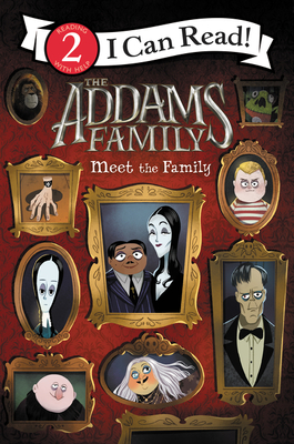 The Addams Family: Meet the Family (I Can Read Level 2) Cover Image