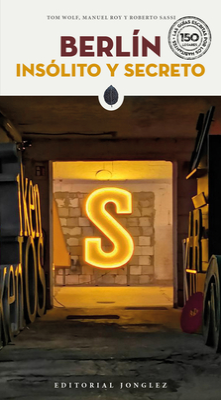 Berlín Insólito Y Secreto (Secret Guides) Cover Image