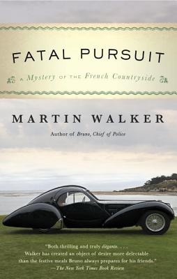 Fatal Pursuit: A Mystery of the French Countryside (Bruno, Chief of Police Series #11) Cover Image