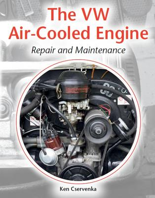 The VW Air-Cooled Engine Repair and Maintenance Cover Image
