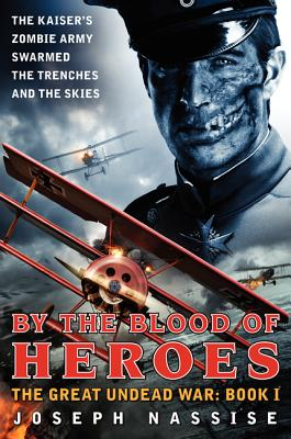 By the Blood of Heroes Cover