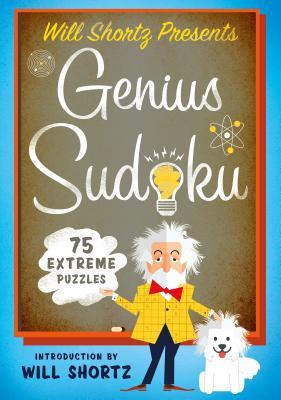 Will Shortz Presents Genius Sudoku: 200 Extreme Puzzles Cover Image