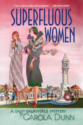 Superfluous Women: A Daisy Dalrymple Mystery (Daisy Dalrymple Mysteries #22) Cover Image